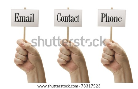 Three Signs In Male Fists Saying Email, Contact and Phone Isolated on a White Background.