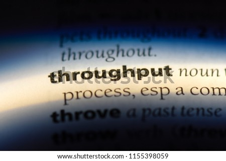 throughput word in a dictionary. throughput concept.