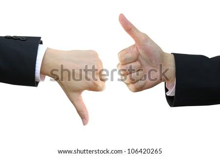 Thumb up and thumb down business man hand signs