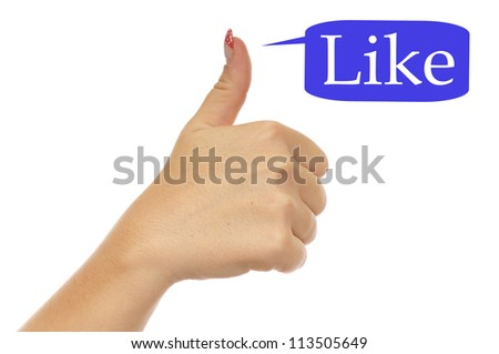 thumbs up with the word LIKE / thumbs up