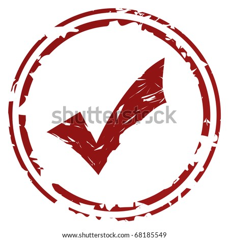 Tick or check mark stamp or seal, isolated on white background.
