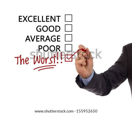 "Tick placed in a new hand written ""the worst"" checkbox on customer service satisfaction survey form"