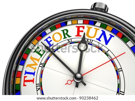 time for fun colorful concept clock closeup on white background with red and black words