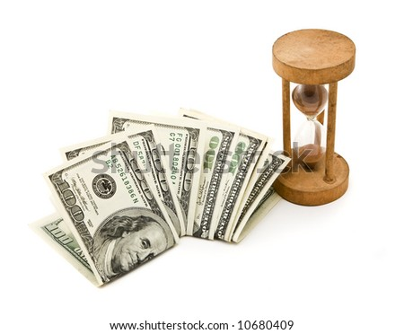 Time is money. 7 hundred-dollar notes and a hourglasses, isolated on white.