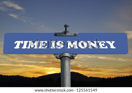 Time is money road sign