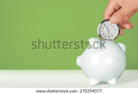 Time, Savings, Time is Money. #270294077