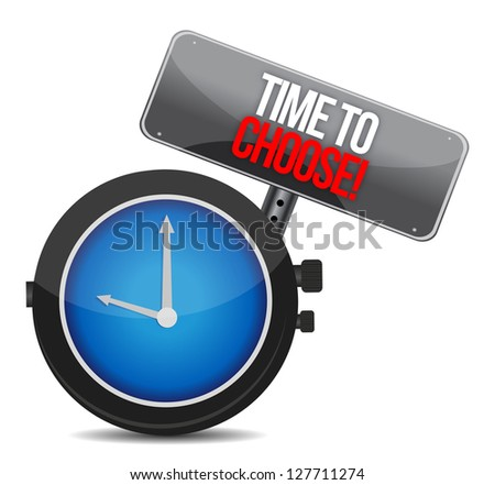 Time to Choose watch illustration design over white