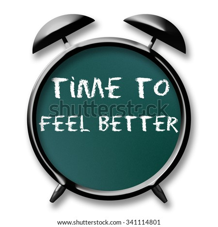 Time to Feel Better note text on chalkboard alarm clock  #341114801
