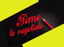 Time to negotiate words on black and yellow pencil besides. Compromise in business concept.