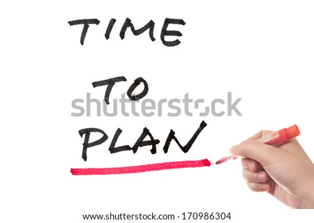 Time to plan words written on white board