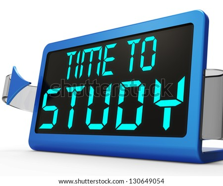 Time To Study Message Show is Education And Studying