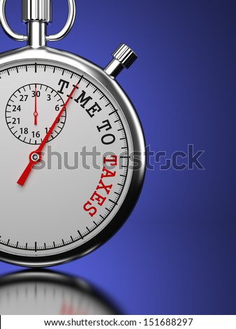 """Time To Taxes Concept. Stopwatch with """"Time To Taxes"""" slogan on a blue background. 3D Render."""