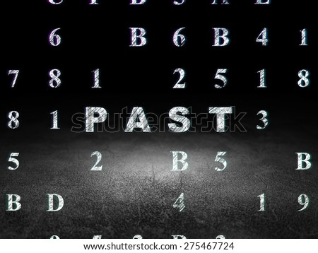 Timeline concept: Glowing text Past in grunge dark room with Dirty Floor, black background with Hexadecimal Code, 3d render