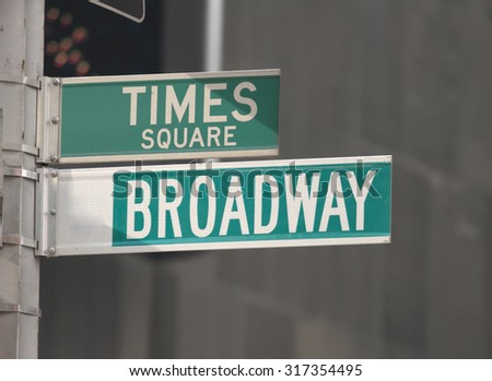 Times Square and Broadway street signs. New York. #317354495