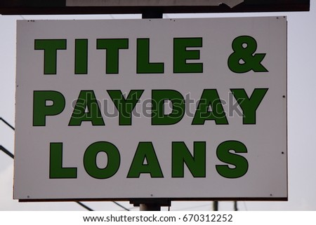 TITLE AND PAYDAY LOANS SIGN #670312252