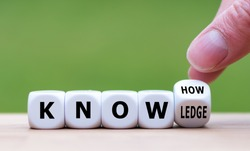 To have know-how or to have knowledge. Hand turns a dice and changes the word