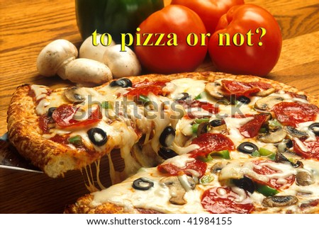 To Pizza or Not?