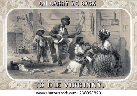 Tobacco package label showing African American banjo player, woman, and children in cabin. Original title: \'Oh carry me back to ole Virginny\', by Robertson, Seibert & Shearman, 1859.