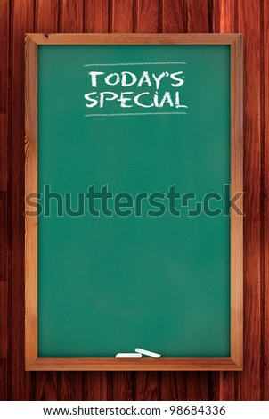 today special chalkboard on wooden background