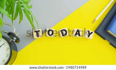Today word made of wood background. Business concept. Today sign, current day concept. Calendar concept. Word today written with wooden cubes. Foto stock ©