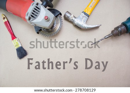 tools supplies fathers day card with text