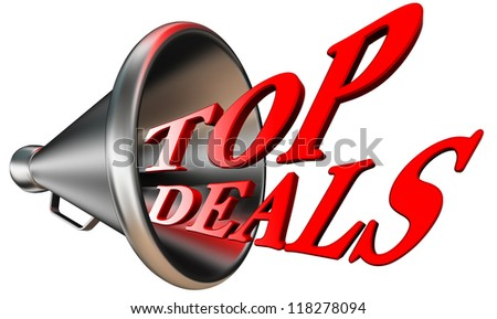 top deals red word in megaphone isolated on white background. clipping path included
