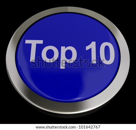 Top Ten Button Showing Best Rated In The Charts - stock photo