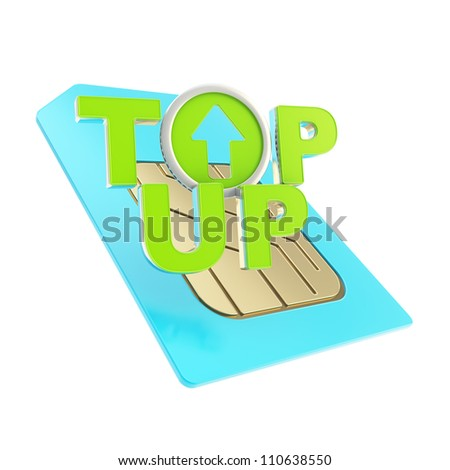 Top-up glossy blue and green emblem icon over sim card chip microcircuit isolated on white