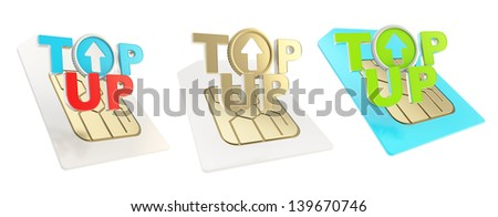 Top-up glossy emblem icon over sim card chip microcircuit isolated on white, set of three