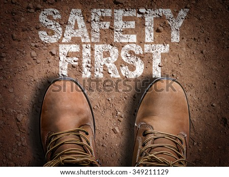 Top View of Boot on the trail with the text: Safety First