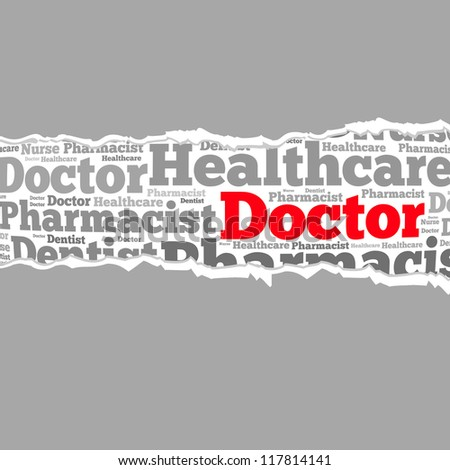 Torn Paper with doctor info-text graphics and arrangement concept on white background (word cloud)