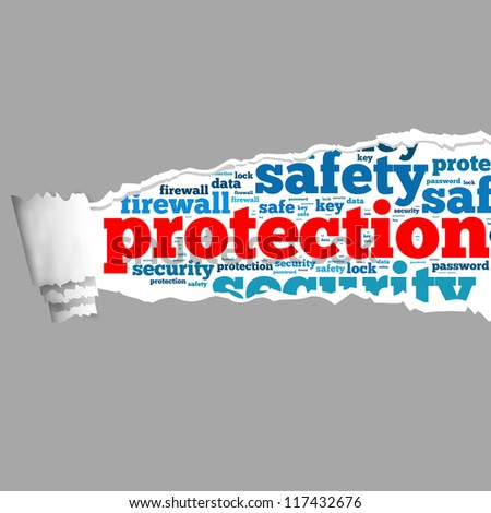 Torn Paper with protection info-text graphics and arrangement concept on white background (word cloud)