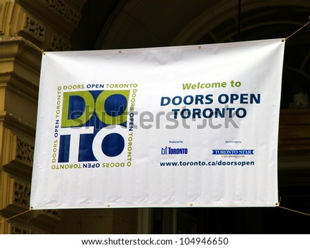 TORONTO - MAY 27: A Door Open Toronto banner on May 27, 2012 in Toronto. Doors Open Toronto is an annual event when 150 buildings of historic and cultural significance open to the public.