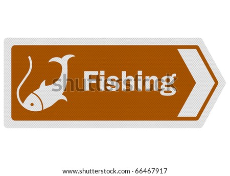 Tourist information series: photo-realistic metallic, reflective 'fishing' sign, isolated on white