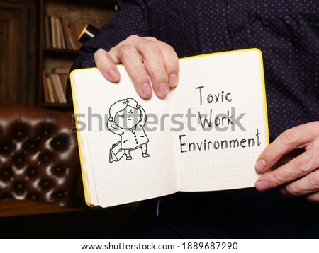Toxic Work Environment is shown on the conceptual business photo Stock fotó ©