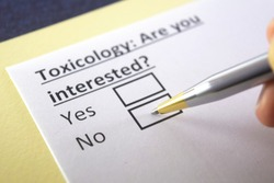 Toxicology :Are you interested? yes or no