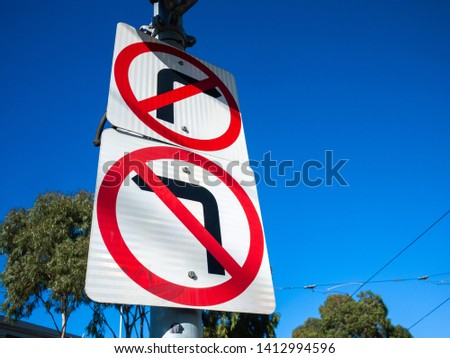 Traffic sign of No Left Turn and No Right Turn. Melbourne, Victoria, Australia.