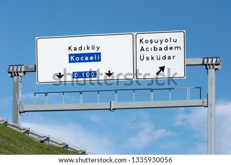 Traffic Signboards, Istanbul European O-4 Road, TURKEY #1335930056