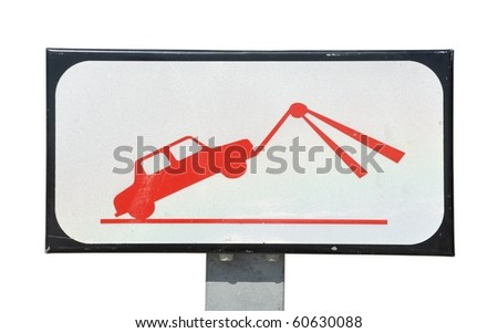 traffic towing sign isolated on white background
