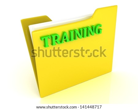 TRAINING bright green letters on a yellow folder with papers and documents on a white background