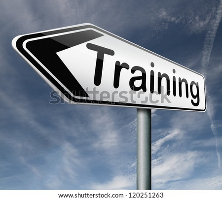 training learning for knowledge and wisdom or physical fitness sport practice work out or education road sign arrow - stock photo