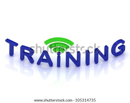 TRAINING sign with the antenna with blue letters on isolated white background