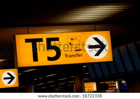 Transfer sign at the gates of Schiphol airport, Amsterdam