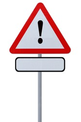 Triangular road sign with an exclamation point with a blank space below for additional text (isolated on white)