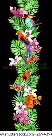 Tropical leaves, orchid flowers, exotic birds. Repeating exotic border frame.