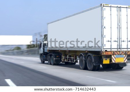 Truck on road container, transportation concept.Speed fast motion blur Transporting Land transport on the expressway