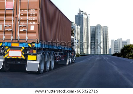 Truck on road container, transportation concept.Transporting Land transport. Drive to downtown in the  urban city