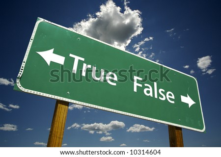 True, False road sign with dramatic blue sky and clouds.