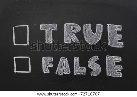 true or false with checkboxes - white chalk handwriting on blackboard