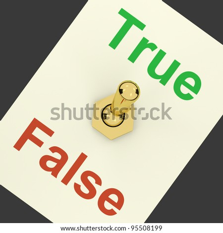 True Switch On Showing Correct Or Agreeing - stock photo